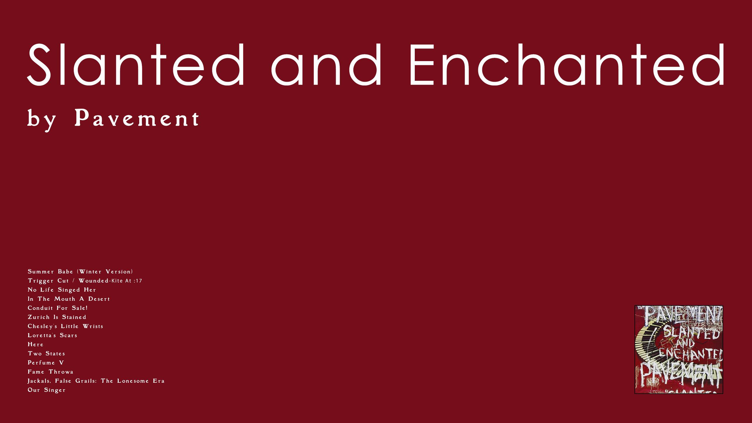 Pavement - Slanted & Enchanted