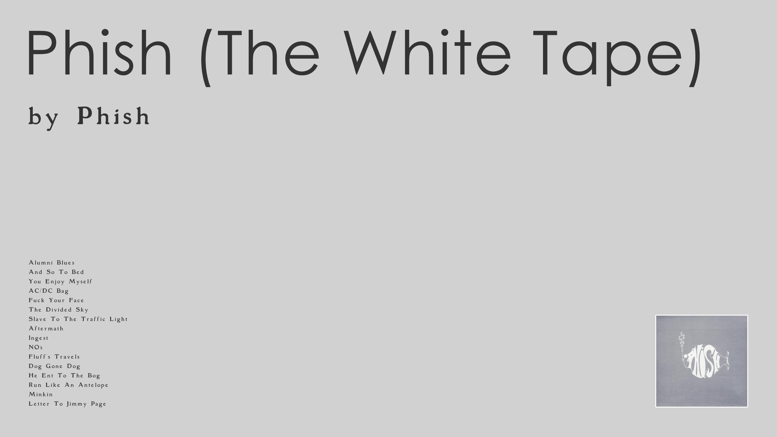 Phish - Phish (The White Tape)