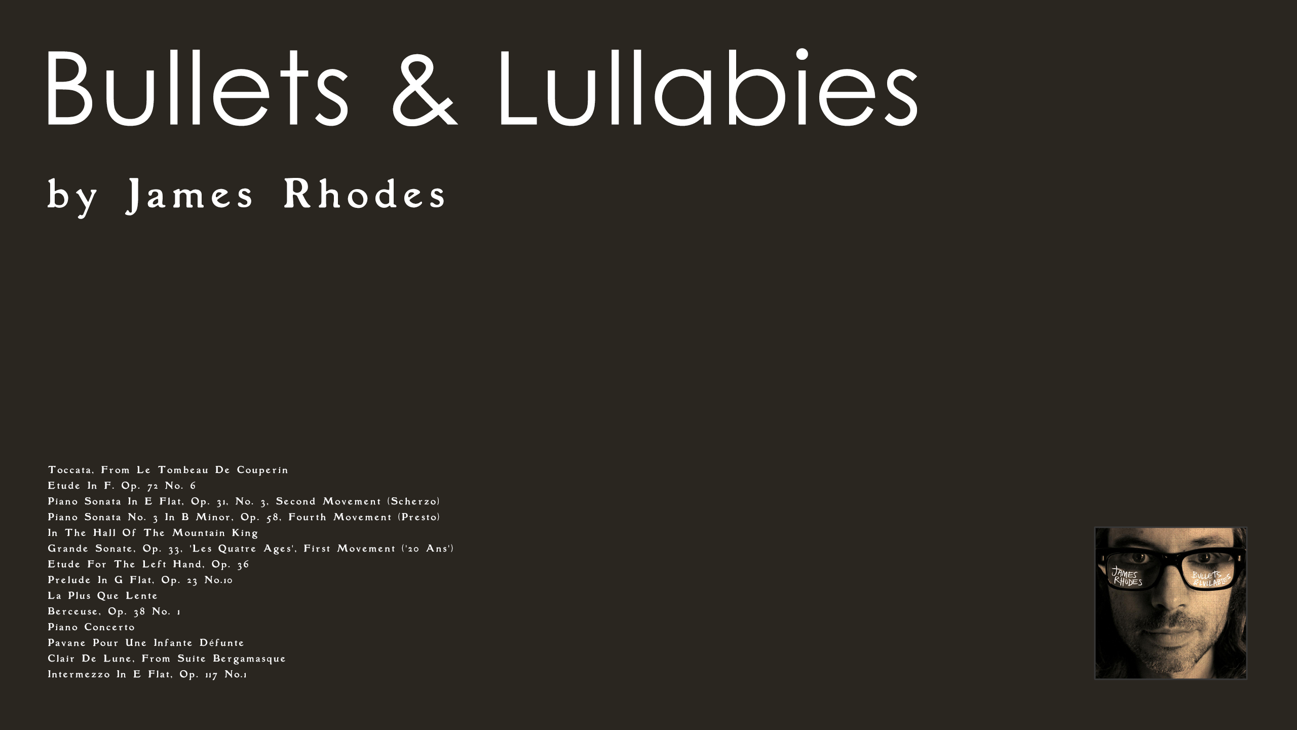 James Rhodes - Bullets & Lullabies