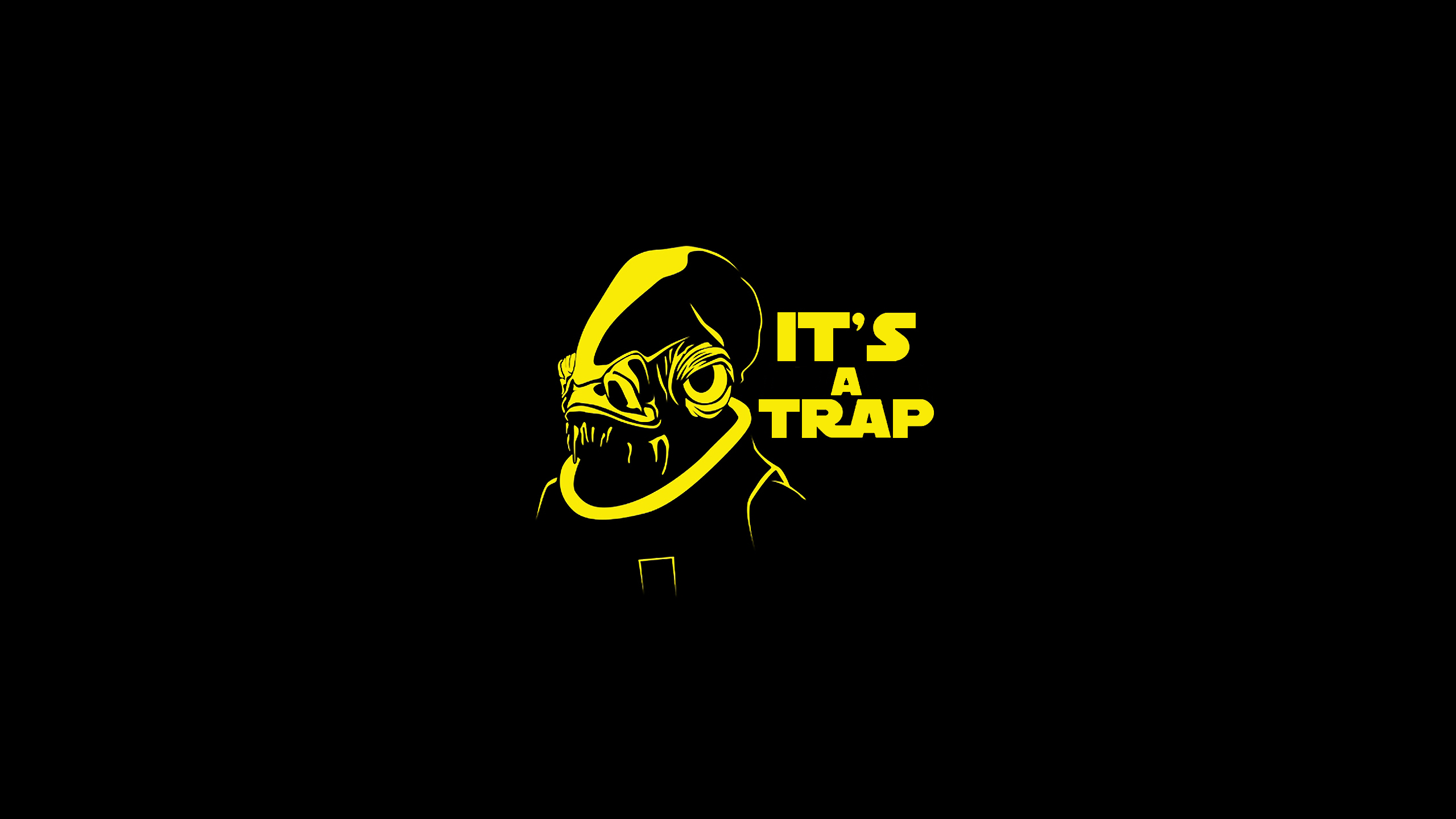 It   s A Trap Its A Trap Wallpaper